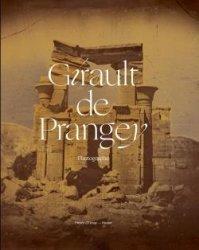 Dernières parutions sur Histoire de l'architecture, Joseph-Philibert Girault de Prangey (1804-1892)