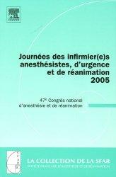 Dernières parutions dans SFAR, Journées des infirmières anesthésistes, d'urgence et de réanimation 2005