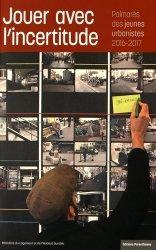 Dernières parutions dans Projet urbain, Jouer avec l'incertitude