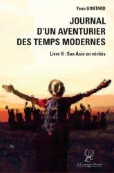 Dernières parutions sur Récits de voyages-explorateurs, Journal d'un aventurier des temps modernes