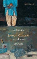 Dernières parutions sur Essais biographiques, Joseph Czapski