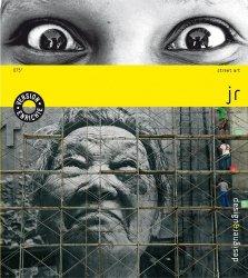 Dernières parutions dans Design & Designer, JR. Edition revue et augmentée