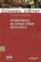 Dernières parutions sur Conseil constitutionnel, Jurisprudence du conseil d'Etat 2012-2013