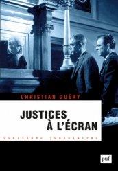 Dernières parutions dans Questions judiciaires, Justices à l'écran