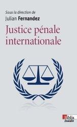 Dernières parutions dans Biblis, Justice pénale internationale majbook ème édition, majbook 1ère édition, livre ecn major, livre ecn, fiche ecn