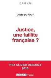 Dernières parutions dans Forum, Justice, une faillite française ?