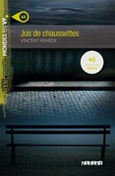 Dernières parutions dans Mondes en VF, Jus de Chaussettes - Livre + mp3