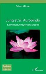 Dernières parutions sur Essais, Jung et Sri Aurobindo. Chercheurs de la psyché humaine