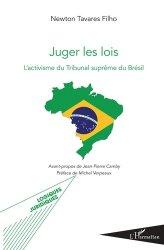 Dernières parutions sur Droit international public, Juger les lois. L'activisme du Tribunal suprême au Brésil