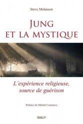 Dernières parutions sur Jung, Jung et la mystique