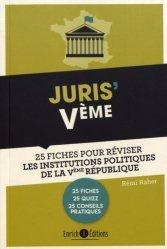 Dernières parutions sur Histoire des institutions, Juris' Ve. 25 fiches pour comprendre et réviser les institutions de la Ve République