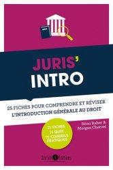 Dernières parutions sur Introduction au droit civil, Juris' intro. 25 fiches pour comprendre et réviser l'introduction générale au droit