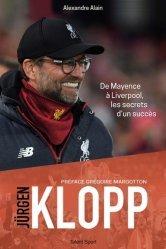 Dernières parutions sur Football, Jürgen Klopp, biographie