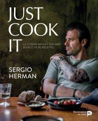 Dernières parutions sur Cuisine de Chefs, Just cook it. La cuisine maison sublimée en plus de 80 recettes