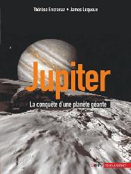 Dernières parutions sur Astrophysique - Explorations spatiales, Jupiter