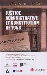 Dernières parutions sur Autres ouvrages de philosophie du droit, Justice administrative et Constitution de 1958