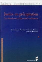 Dernières parutions dans L'univers des normes, Justice ou précipitation. L'accélération du temps dans les tribunaux