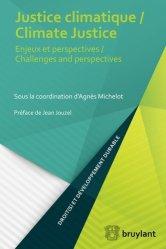 Dernières parutions dans Droit(s) et développement durable, Justice climatique. Enjeux et perspectives, Textes en français et anglais