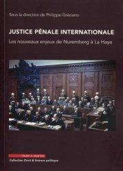 Dernières parutions dans Droit & science politique, Justice pénale internationale. Les nouveaux enjeux de Nuremberg à La Haye