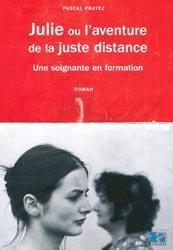 Souvent acheté avec La relation soignant-soigné, le Julie ou l'aventure de la juste distance