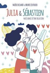 Dernières parutions sur Vie du couple, Julia & Sébastien. Naissance d'une relation