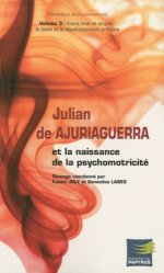 Souvent acheté avec Les Plantes Miracles à cultiver soi-même, le Julian de Ajuriaguerra et la naissance de la psychomotricité