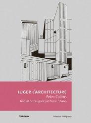 Dernières parutions dans Archigraphy, Juger l'architecture