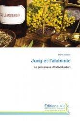 Dernières parutions sur Jung, Jung et l'alchimie