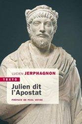 Dernières parutions dans Texto, Julien dit l'apostat
