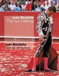 Dernières parutions sur Tauromachie, Juan Bautista par lui-même