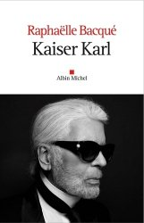 Dernières parutions sur Grands couturiers, Kaiser Karl