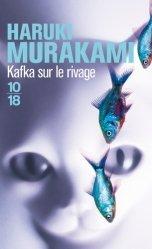 Dernières parutions dans , Kafka sur le rivage