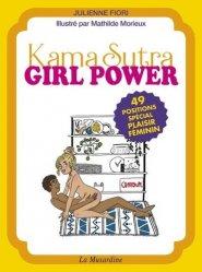 Dernières parutions sur Sexualité - Couple, Kama Sutra Girl Power. 49 positions spécial plaisir féminin
