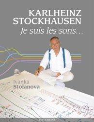 Dernières parutions sur Audio, Karlheinz Stockhausen - Je suis les sons...