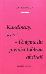 Dernières parutions sur Art abstrait, Kandinsky, secret. L'énigme du premier tableau abstrait