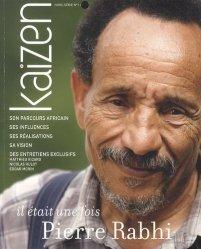 Dernières parutions dans Kaizen, Kaizen : Il était une fois Pierre Rabhi