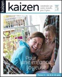 Dernières parutions dans Hors-série, Kaizen - Pour une enfance joyeuse 6/12 ans tome 2