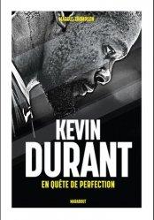 Dernières parutions sur Basket , Hand , et volley, Kevin Durant. En quête de perfection
