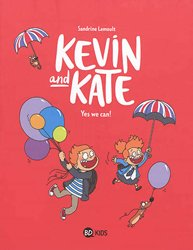 Dernières parutions dans , Kevin and Kate, Tome 03: Yes we can !