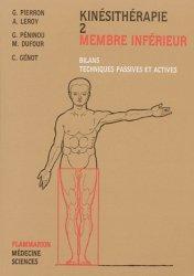Souvent acheté avec Anatomie de l'appareil locomoteur Pack 3 volumes, le Kinésithérapie 2 Membre inférieur