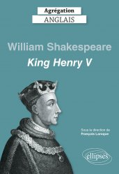 Dernières parutions sur AGREGATION, King Henry V, William Shakespeare