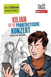 Dernières parutions sur Lectures simplifiées en allemand, Kilian et le phantastische konzert