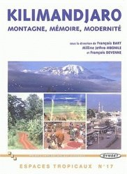 Dernières parutions dans Espaces tropicaux, Kilimandjaro Montagne mémoire modernité