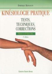 Souvent acheté avec Guide d'intervention du sauveteur, le Kinésiologie pratique