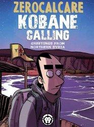 Dernières parutions sur Comics et romans graphiques, Kobane Calling