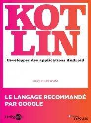 Dernières parutions sur Techniques de programmation, Kotlin. Développer une application Android