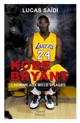 Dernières parutions sur Basket, Hand et Volley, Kobe Bryant, l'homme aux mille visages