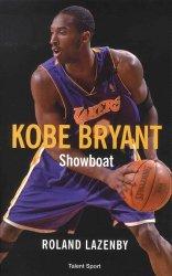 Dernières parutions sur Basket , Hand , et volley, Kobe Bryant. Showboat