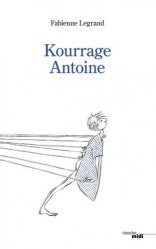 Dernières parutions sur Témoignages, Kourrage Antoine