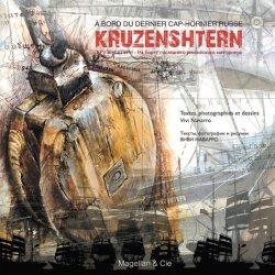 Dernières parutions dans Coups de crayon, Kruzenshtern. A bord du dernier cap-hornier russe, Edition bilingue français-russe
